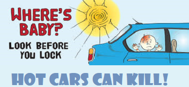 where's baby? look before you lock. hot cars can kill.